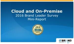 2016 Cloud & On-Premise Brand Leader Report
